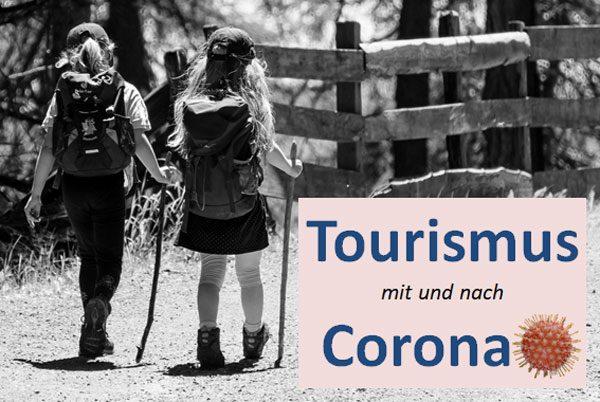 Tourismus mit und nach Corona